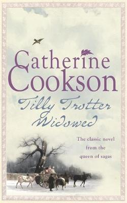 Tilly Trotter Widowed by Catherine Cookson