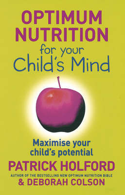Optimum Nutrition for Your Child's Mind by Patrick Holford image