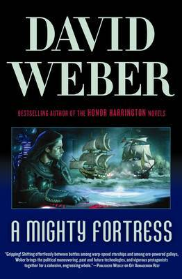 A Mighty Fortress (Safehold #4) by David Weber