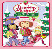 Berry, Merry Christmas by Strawberry Shortcake image