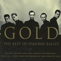 Gold The Best Of by Spandau Ballet