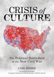 Crisis of Culture by Carl Higbie