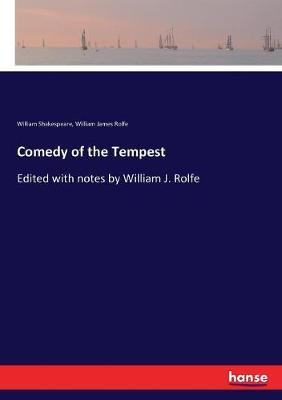 Comedy of the Tempest by William Shakespeare