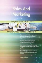Sales And Marketing A Complete Guide - 2019 Edition by Gerardus Blokdyk image