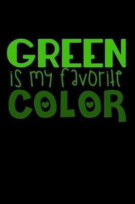 Green Is My Favorite Color by Janice H McKlansky Publishing
