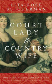 Court Lady and Country Wife by L.R. Betcherman image