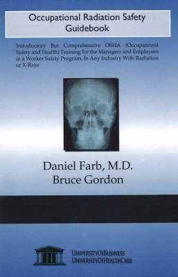 Occupational Radiation Safety Guidebook by Daniel Farb image