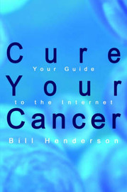 Cure Your Cancer by Bill Henderson image