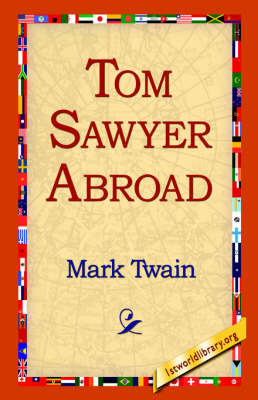 Tom Sawyer Abroad by Mark Twain )