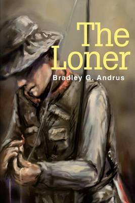 The Loner by Bradley G. Andrus image