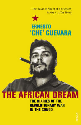 An African Dream: the Diaries of the Revolutionary in the Congo by Che Guevara image