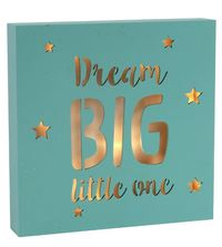 Lightbox - Dream Big Little One - Aqua