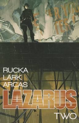 Lazarus Volume 2: Lift by Greg Rucka image