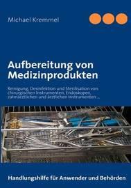 Aufbereitung Von Medizinprodukten by Michael Kremmel image