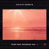 Funk Wav Bounces Vol. 1 by Calvin Harris