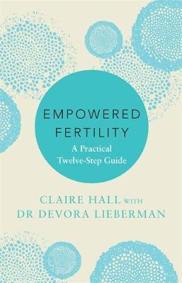 Empowered Fertility by Claire Hall image