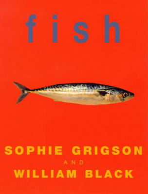 Fish by Sophie Grigson