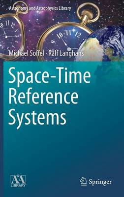 Space-Time Reference Systems by Michael Soffel