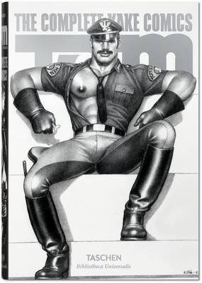Tom of Finland. The Complete Kake Comics by Dian Hanson