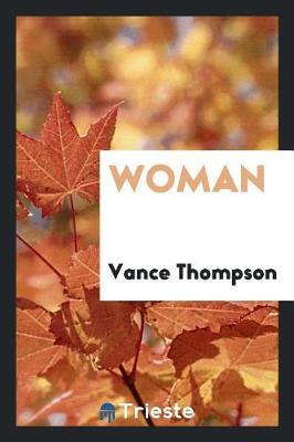 Woman by Vance Thompson