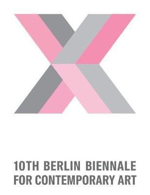 10. Berlin Biennale