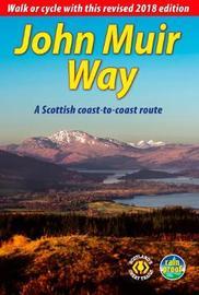 John Muir Way by Sandra Bardwell