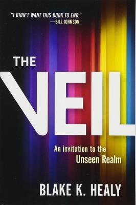 Veil, The by Blake K Healy