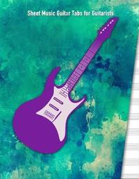 Sheet Music Guitar Tabs for Guitarists by Legacy Creations