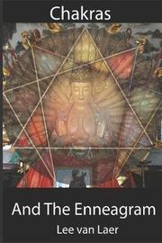 Chakras and the Enneagram by Lee Van Laer