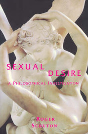 Sexual Desire by Roger Scruton image