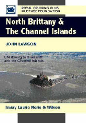 North Brittany and the Channel Islands: Cherbourg to Ouessant and the Channel Islands by John Lawson image