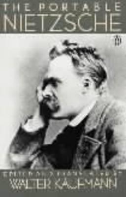 The Portable Nietzsche by Friedrich Wilhelm Nietzsche image