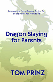 Dragon Slaying for Parents by Tom Prinz image