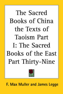 The Sacred Books of China the Texts of Taoism Part I: The Sacred Books of the East Part Thirty-Nine image