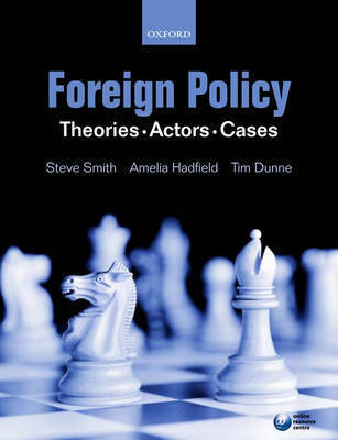Foreign Policy: Theories Actors Cases