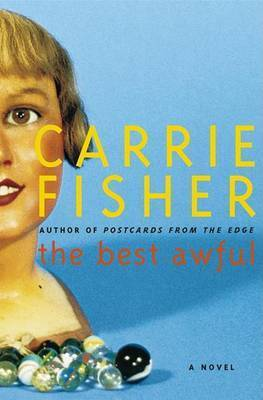 Best Awful There is by C Fisher