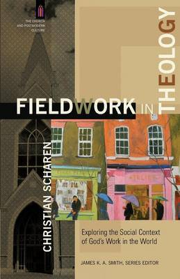 Fieldwork in Theology by Christian Scharen image