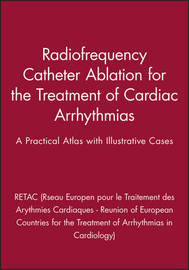 Radiofrequency Catheter Ablation for the Treatment of Cardiac Arrhythmias by RETAC (Reseau Europeen pour le Traitement des Arythmies Cardiaques - Reunion of European Countries for the Treatment of Arrhythmias in Cardiology) image
