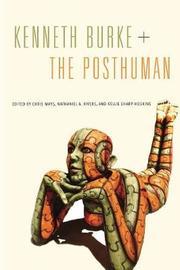Kenneth Burke + The Posthuman image