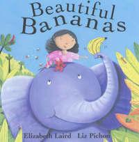Beautiful Bananas by Elizabeth Laird
