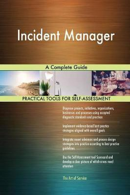 Incident Manager a Complete Guide by Gerardus Blokdyk image