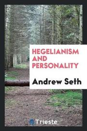 Hegelianism and Personality by Andrew Seth