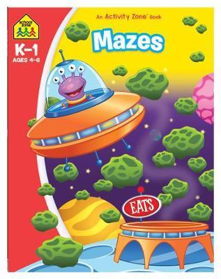 School Zone Mazes Activity Zone Book