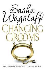 Changing Grooms by Sasha Wagstaff image