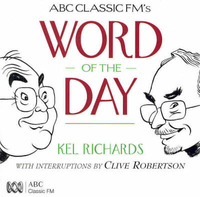 ABC Classic Fm's Word of the Day by Kel Richards image