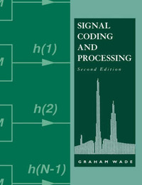 Signal Coding and Processing by Graham Wade
