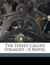 The Street Called Straight by Basil King