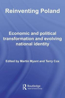 Reinventing Poland: Economic and Political Transformation and Evolving National Identity image