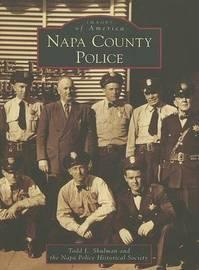 Napa County Police by Todd L Shulman