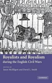 Royalists and Royalism during the English Civil Wars image